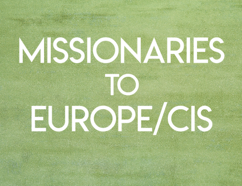 Missionaries to Europe/CIS