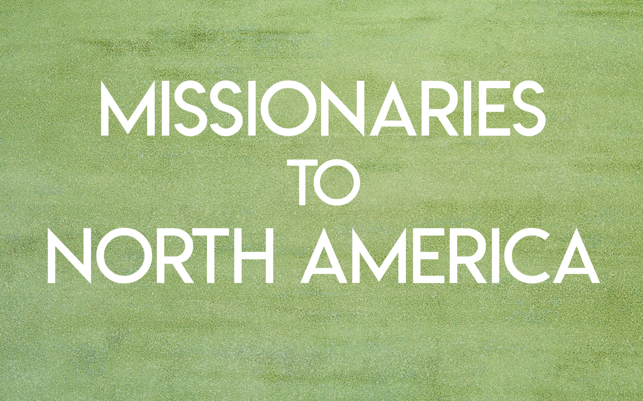 Missionaries to North America