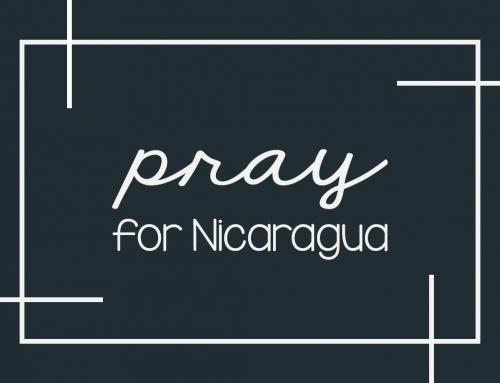 Pray for Peace in Nicaragua