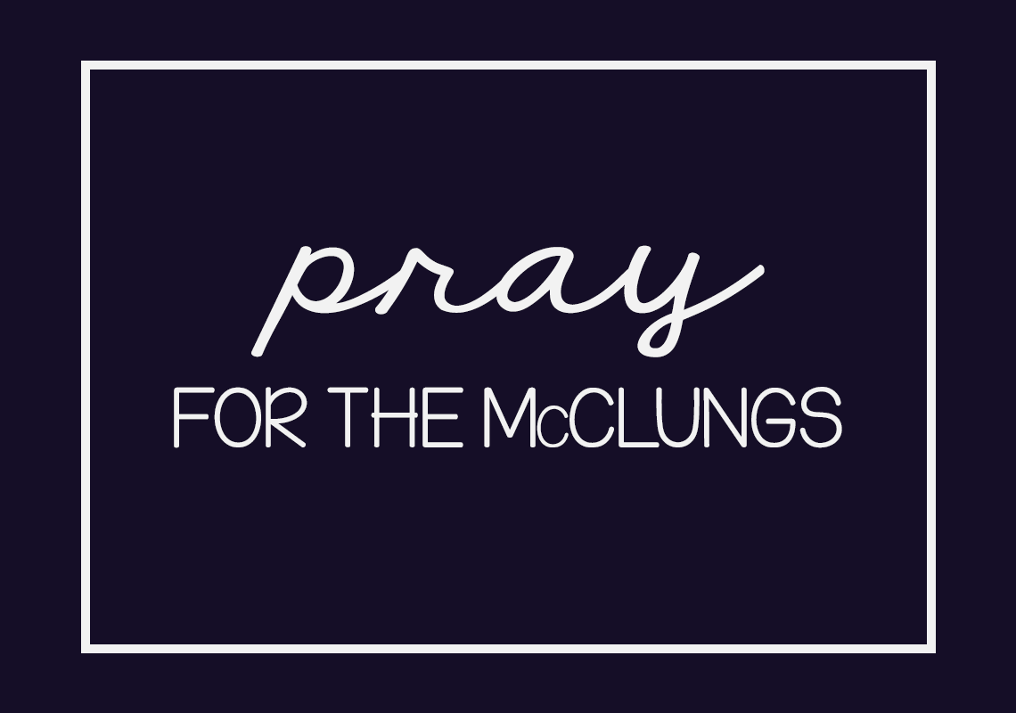 Pray for the McClungs