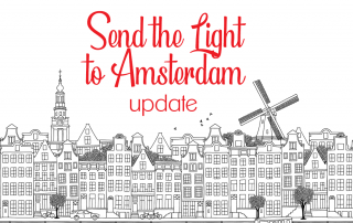 Send the Light to Amsterdam Update