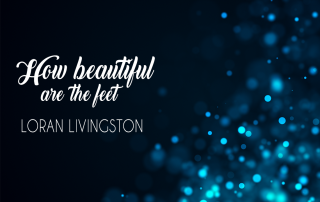 how beautiful are the feet Livingston