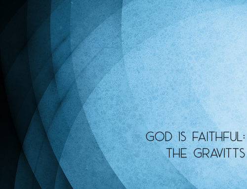 God is Faithful: The Gravitts