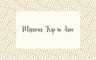 Missions trip in Asia