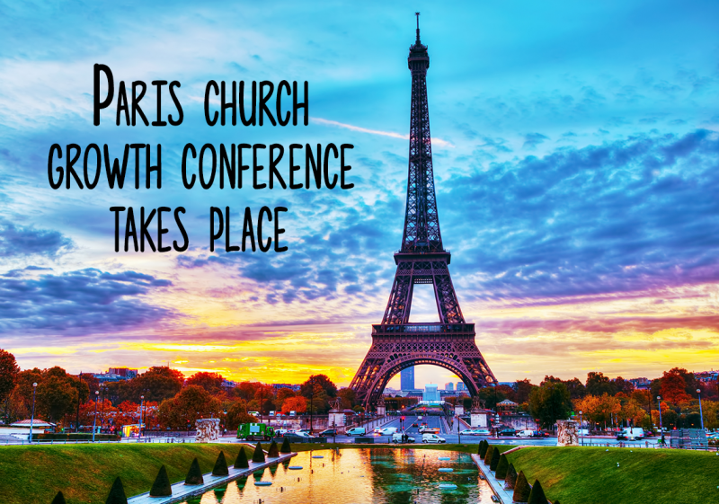 Paris Church Growth Conference Takes Place