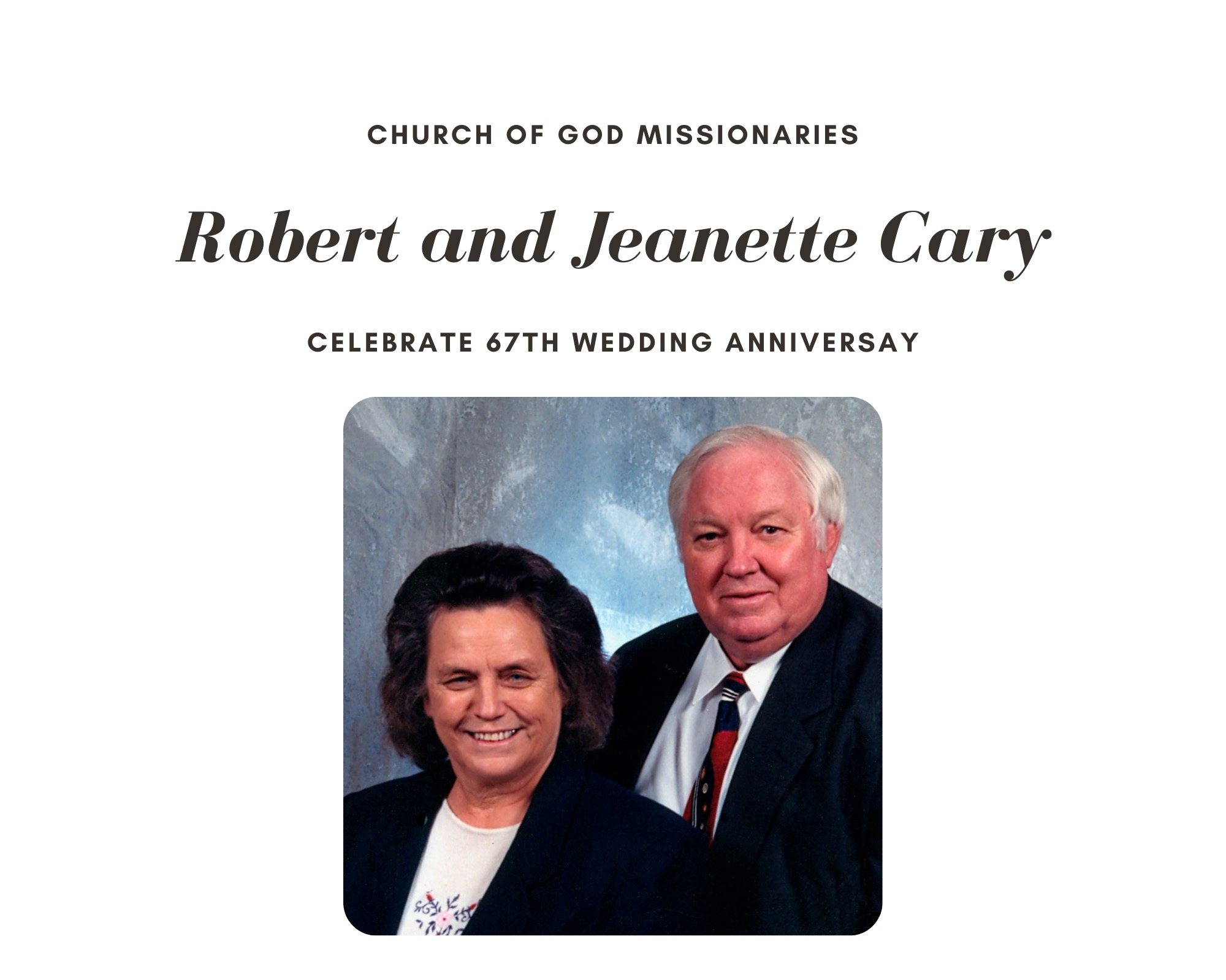 Robert and Jeanette Cary's 67th Wedding Anniversary